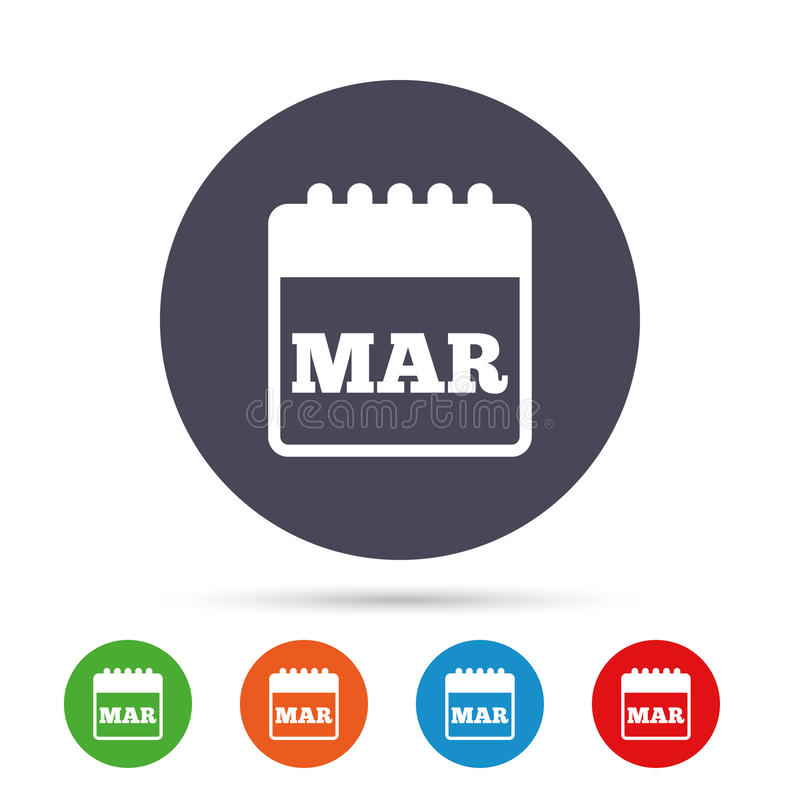 Calendar sign icon. March month symbol. Round colourful buttons with flat icons. Vector royalty free illustration
