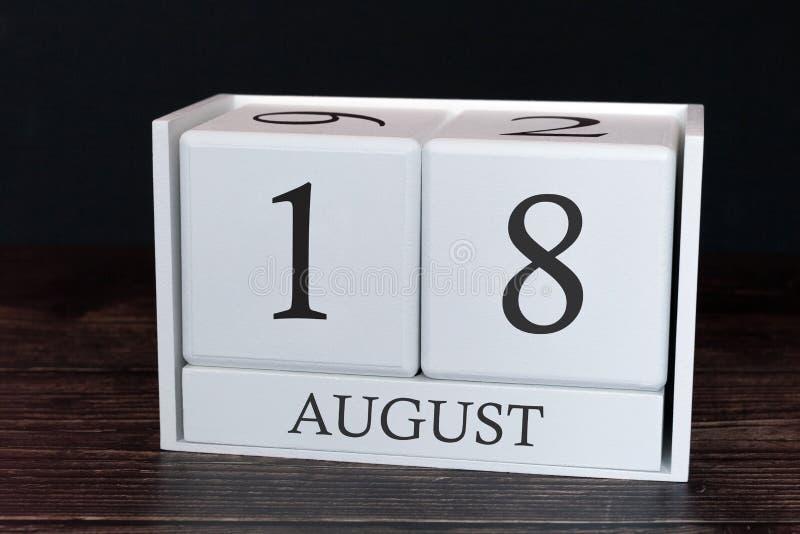 Calendario del negocio para agosto, décimo octavo día del mes Fecha del organizador del planificador o concepto del horario de lo fotos de archivo libres de regalías