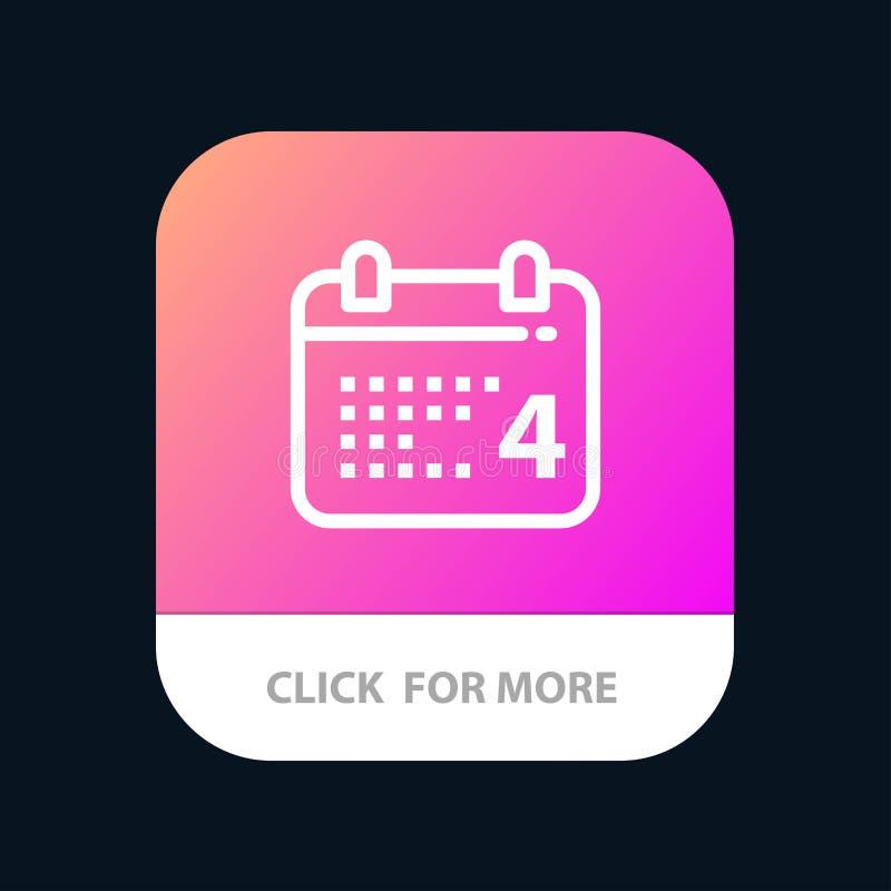 Calendrier, jour, date, bouton mobile américain d'appli Android et ligne version d'IOS illustration stock