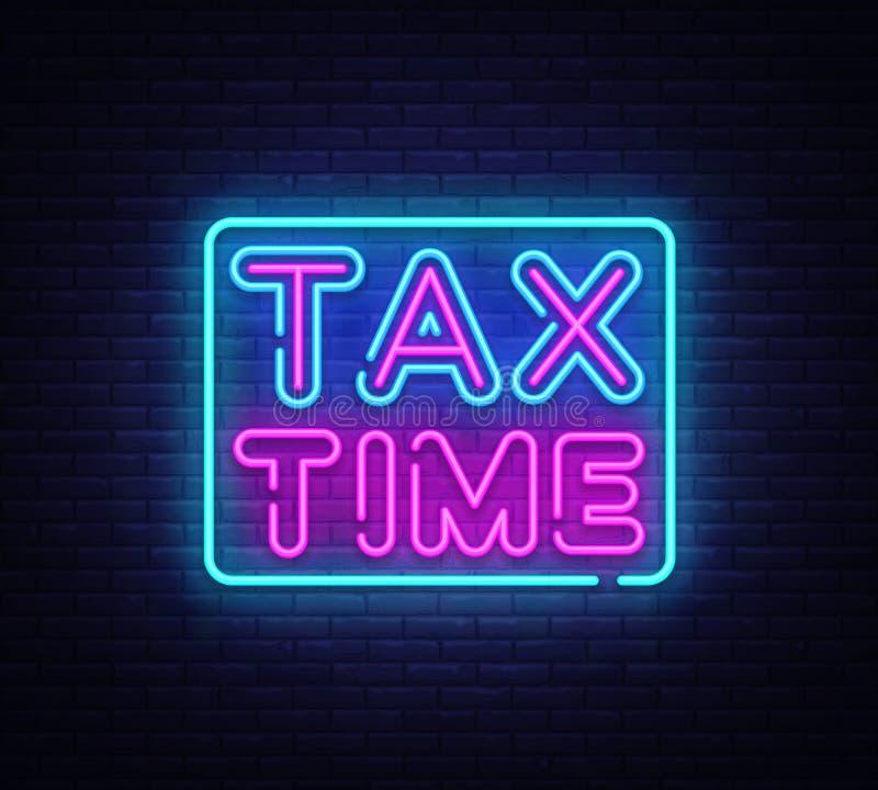 Calibre au néon de conception de vecteur des textes de temps d'impôts Imposez le logo au néon de temps, tendance colorée de conce illustration de vecteur