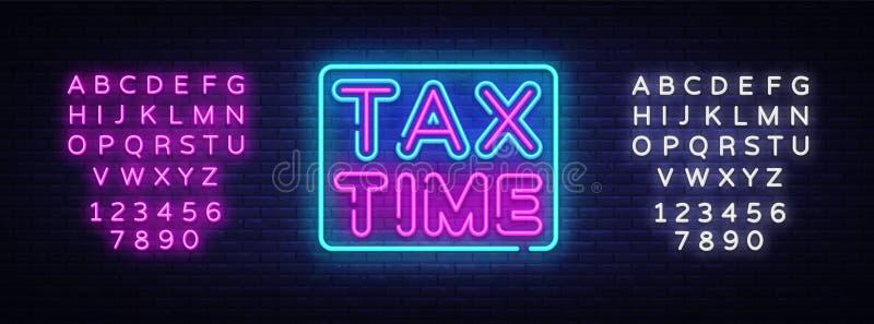 Calibre au néon de conception de vecteur des textes de temps d'impôts Imposez le logo au néon de temps, tendance colorée de conce illustration stock