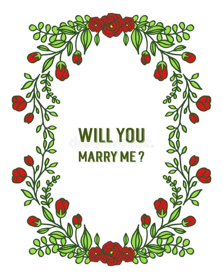 Calibre d'illustration de vecteur vous m'?pouserez avec le fllower fleuri de cadre rouge et laissez vert illustration de vecteur