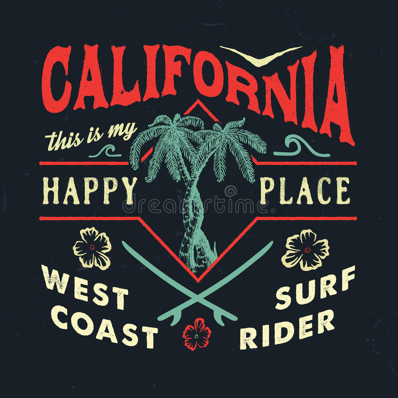 CALIFORNIA HAPPY PLACE. Handmade Palms trees retro style. Design fashion apparel textured print. T shirt graphic vintage grunge vector illustration badge label vector illustration