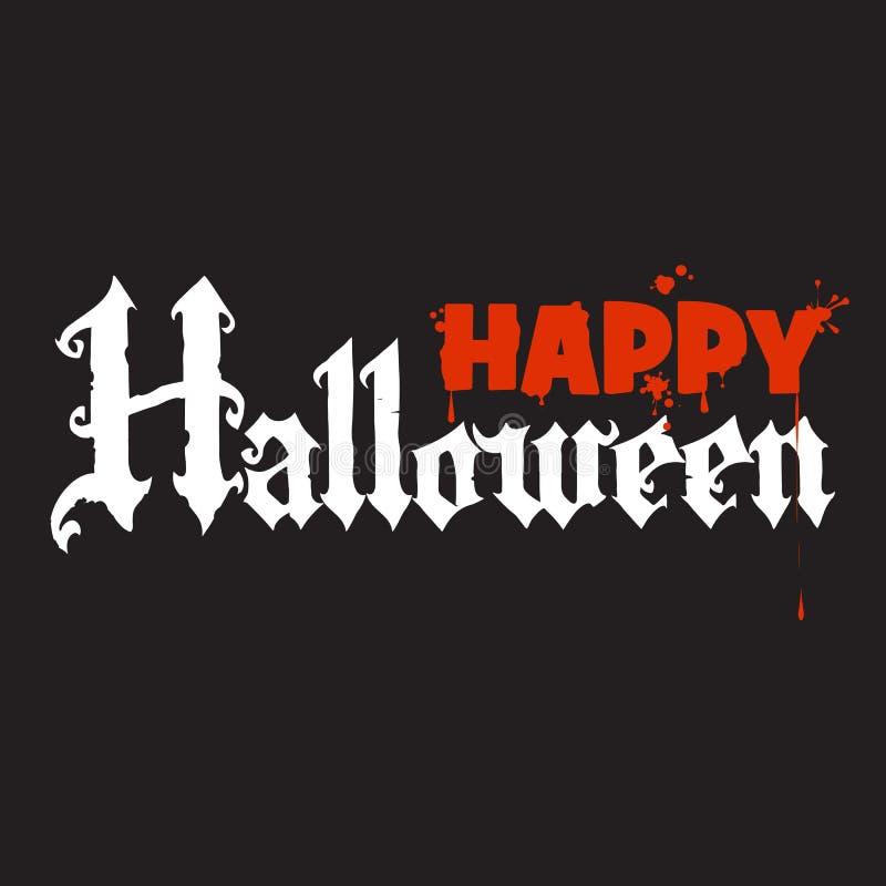 Caligrafía del feliz Halloween en estilo gótico Letras sangrientas en fondo negro Texto del día de fiesta stock de ilustración