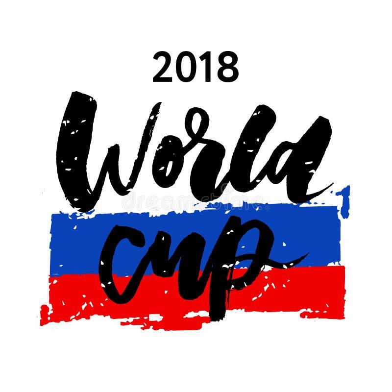 Caligrafia 2018 da rotulação do vetor da bandeira do futebol de Rússia ilustração stock