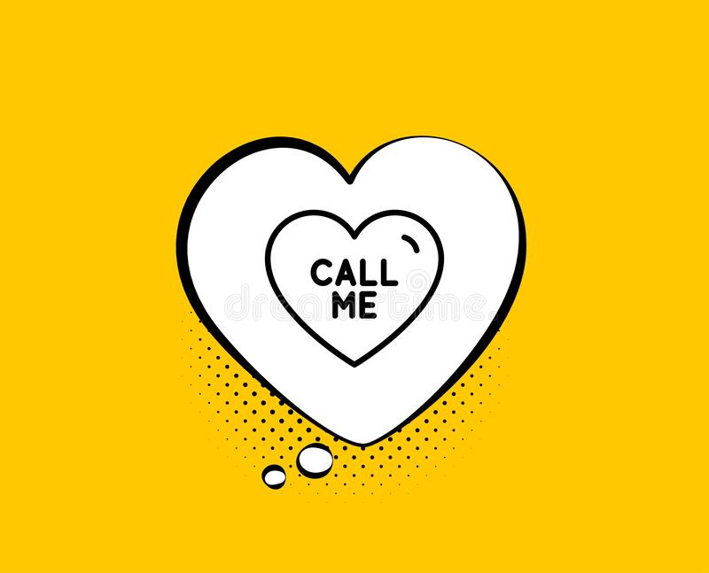 Call me line icon. Sweet heart sign. Valentine day love. Vector. Call me line icon. Comic speech bubble. Sweet heart sign. Valentine day love symbol. Yellow stock illustration
