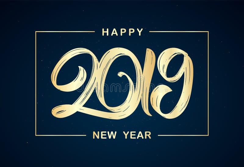Calligraphic bokstäver för handskriven guld- borstetyp av 2019 i ram på mörk bakgrund lyckligt nytt år royaltyfri illustrationer