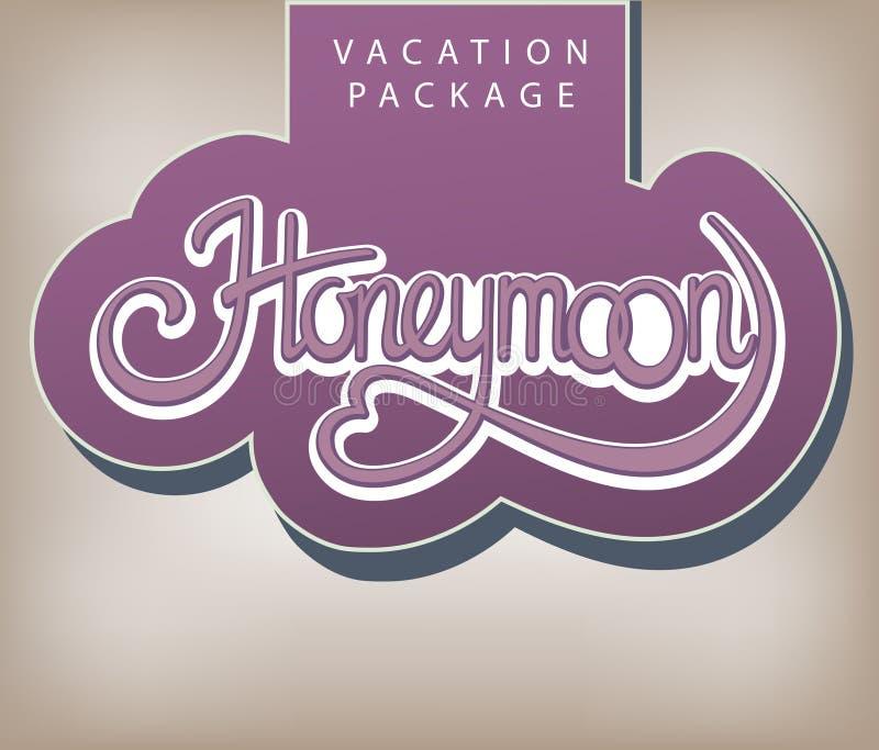 Vacation package Honeymoon. Calligraphic handwritten label Vacation package Honeymoon vintage style
