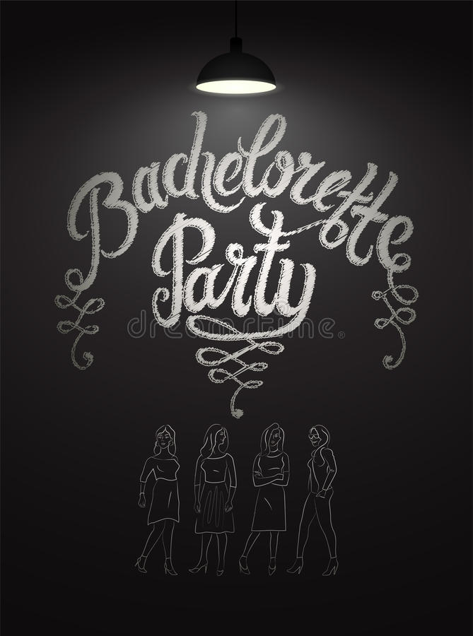 Calligraphic poster for bachelorette party with pretty girls on chalkboard. Vector illustration. Eps 10. royalty free illustration