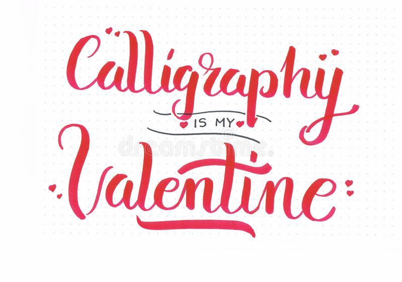 `Calligraphy is my Valentine` romantic hand lettering inscription in red with hearts stock illustration