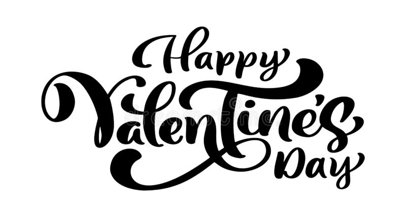 Calligraphy phrase Happy Valentine s Day. Vector Valentines Day Hand Drawn lettering. Heart Holiday sketch doodle Design stock illustration