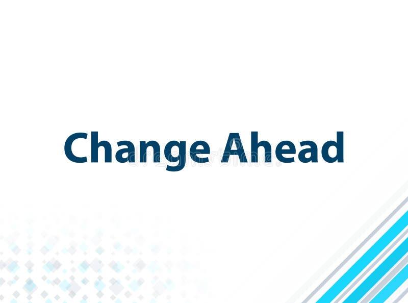Cambi avanti il fondo astratto blu di progettazione piana moderna illustrazione di stock