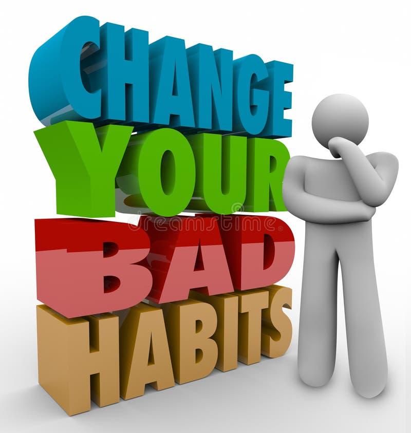 Cambi il vostro pensatore di cattive abitudini che adatta il successo di buone qualità illustrazione vettoriale