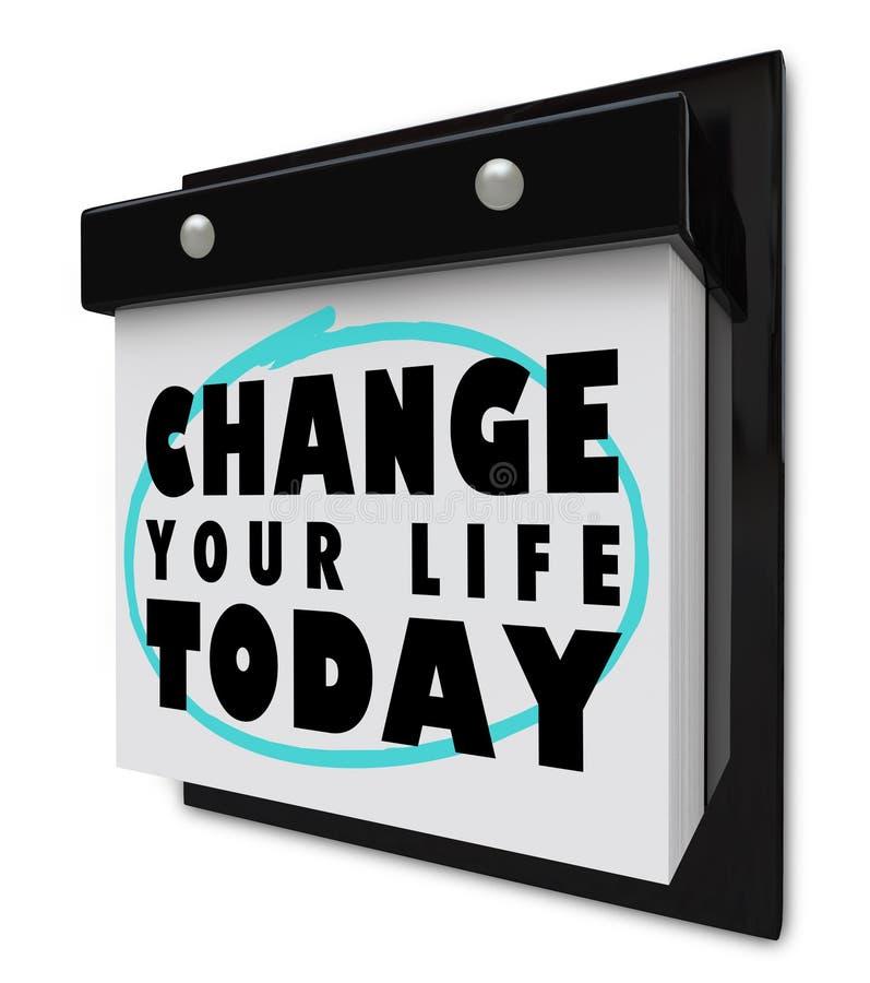 Cambie su calendario de pared de la vida hoy - ilustración del vector