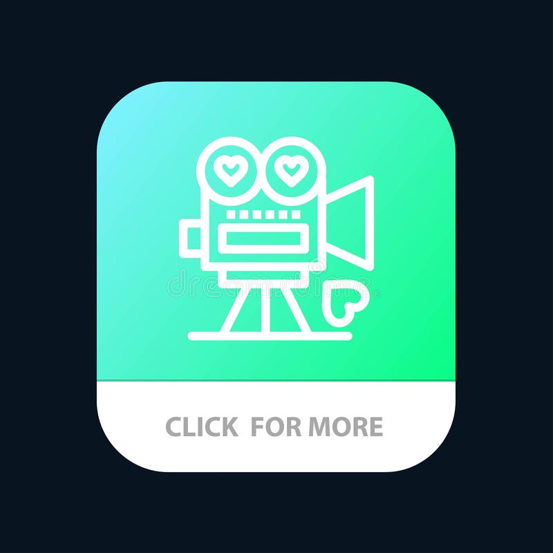 Camera, Movie, Video Camera, Love, Valentine Mobile App Button. Android and IOS Line Version vector illustration