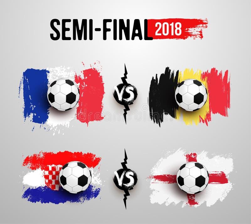 Campeonato do mundo 2018 do futebol Semi-final O grupo de bola de futebol realística na bandeira de França contra Bélgica, Croáci ilustração do vetor