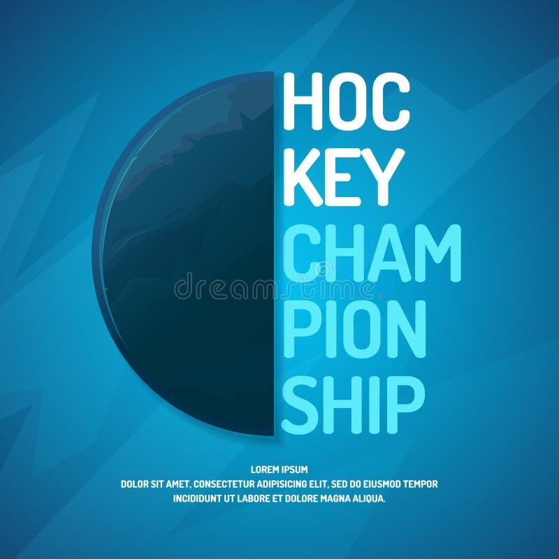 Campeonato moderno do hóquei em gelo do cartaz com o disco no gelo ilustração royalty free