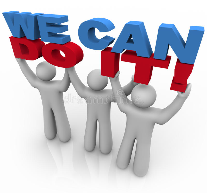 We Can Do It - 3 People Lifting Words Royalty Free Stock Image