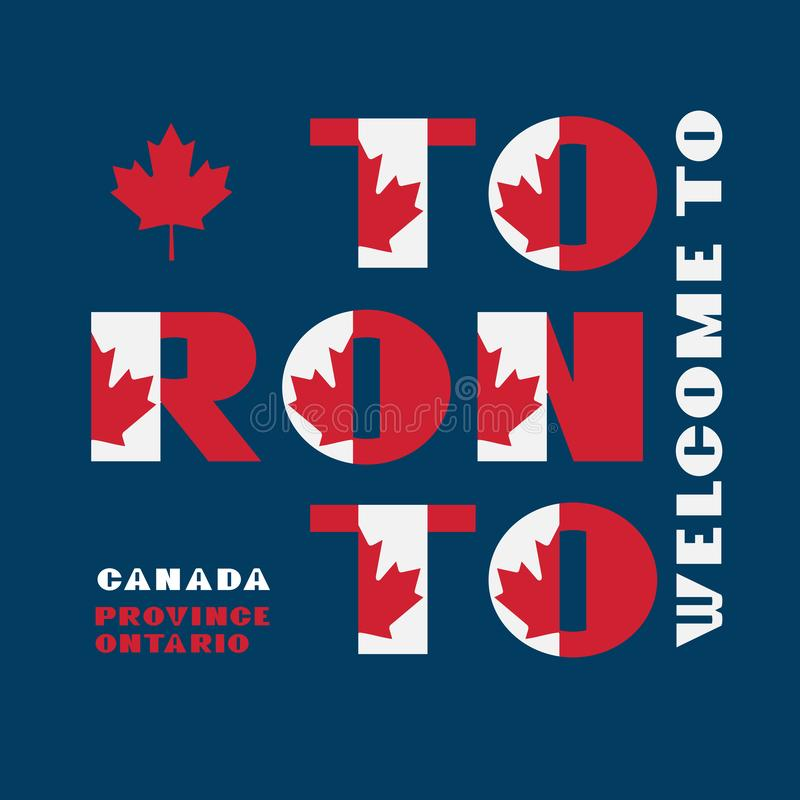 Canada flag style motivation poster with text Welcome Toronto, Ontario. Modern typography for corporate travel company graphic stock illustration