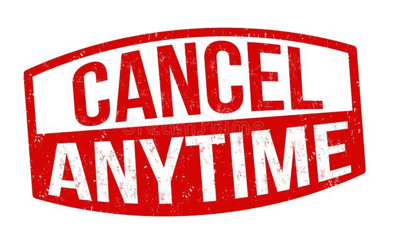Cancel anytime sign or stamp. On white background, vector illustration royalty free illustration
