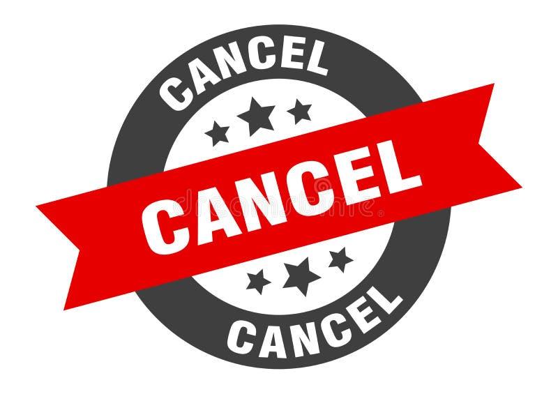Cancel sign. Cancel round ribbon sticker vector illustration