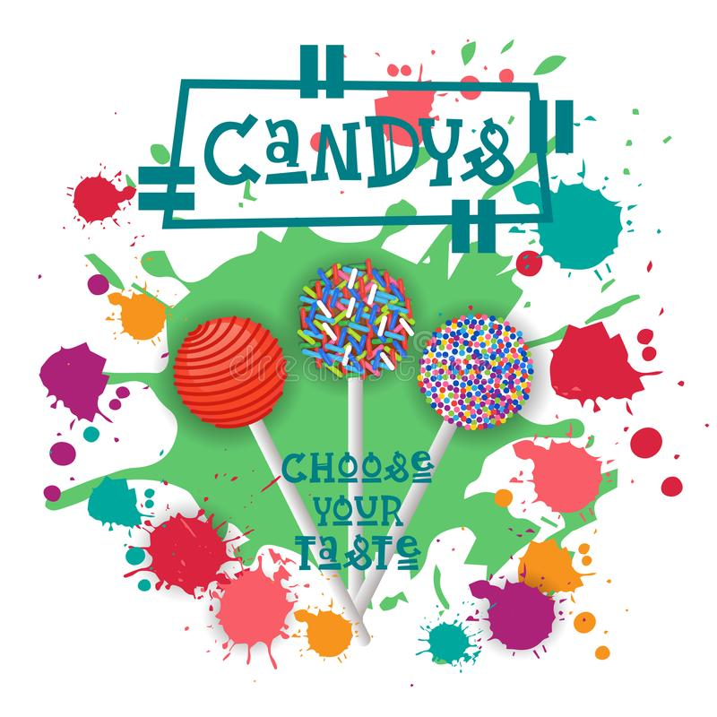 Candys Lolly Dessert Colorful Icon Choose Ihr Geschmack-Café-Plakat vektor abbildung