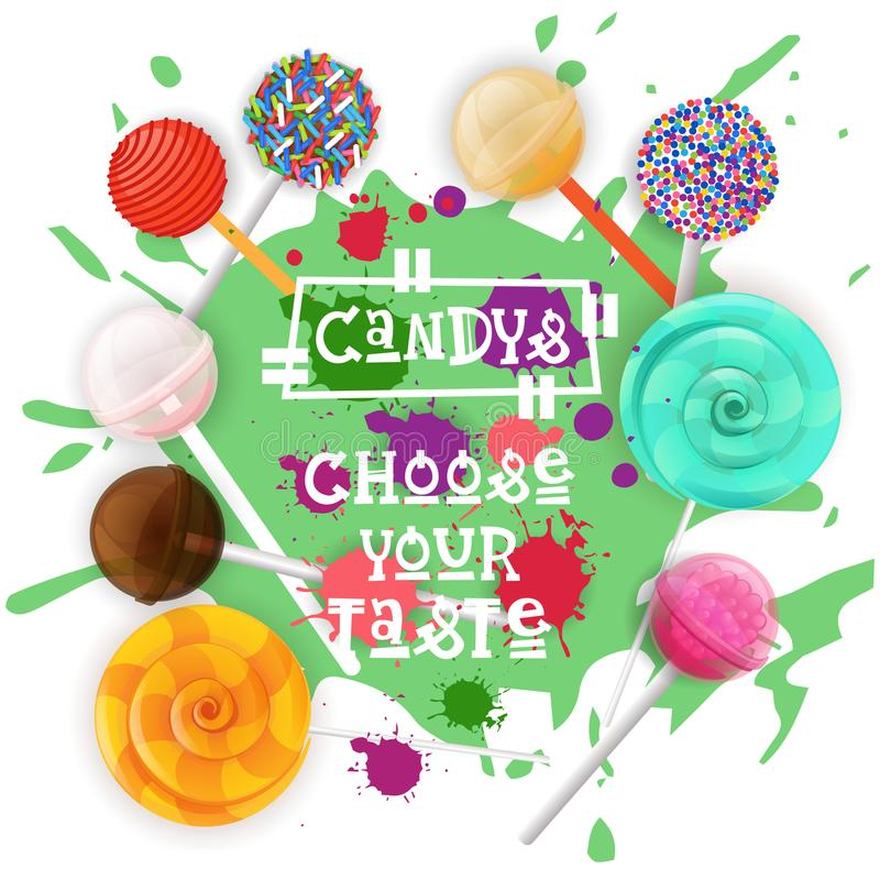 Candys Lolly Dessert Colorful Icon Choose Ihr Geschmack-Café-Plakat vektor abbildung