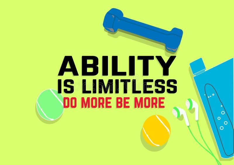 A capacidade é ilimitada é mais mais Citações da motivação da aptidão Conceito do esporte ilustração royalty free