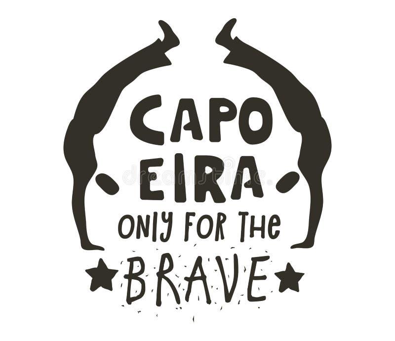 Capoeira solamente para el cartel valiente libre illustration