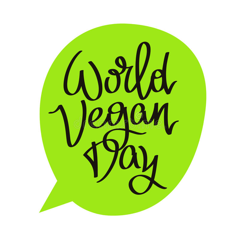 Caption World Vegetarian Day. The trend calligraphy. Vector illustration on a white background with a green bubble royalty free illustration