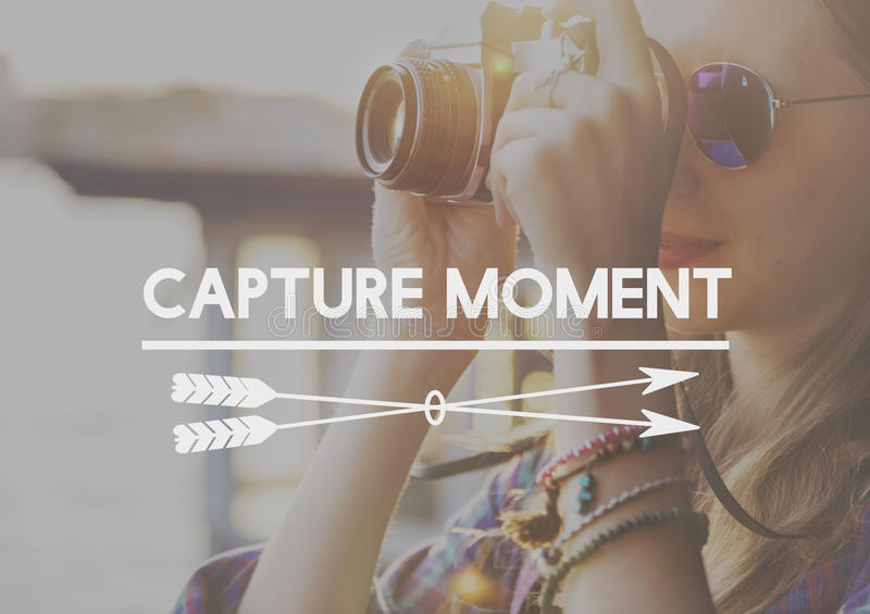 Capture Collect Moments Not Things Experience Concept stock photo
