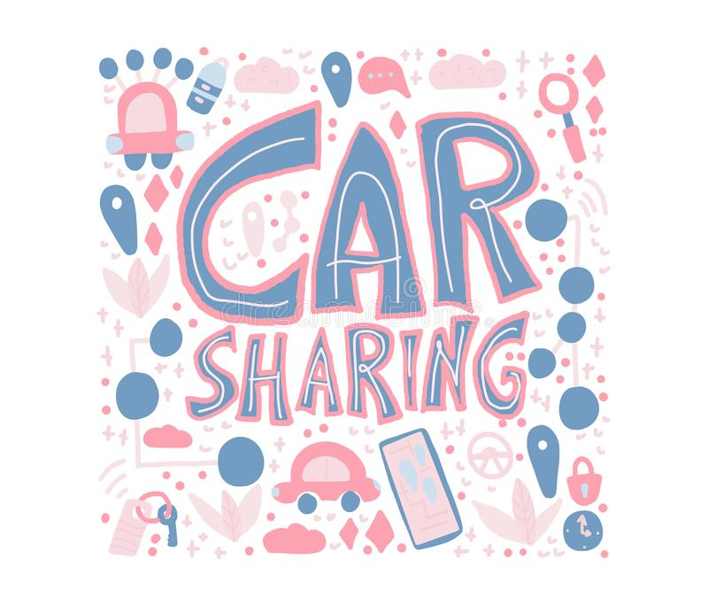 Car sharing concept. Vector illustration. Car sharing concept. Hand lettering with symbols. Vector illustration royalty free illustration
