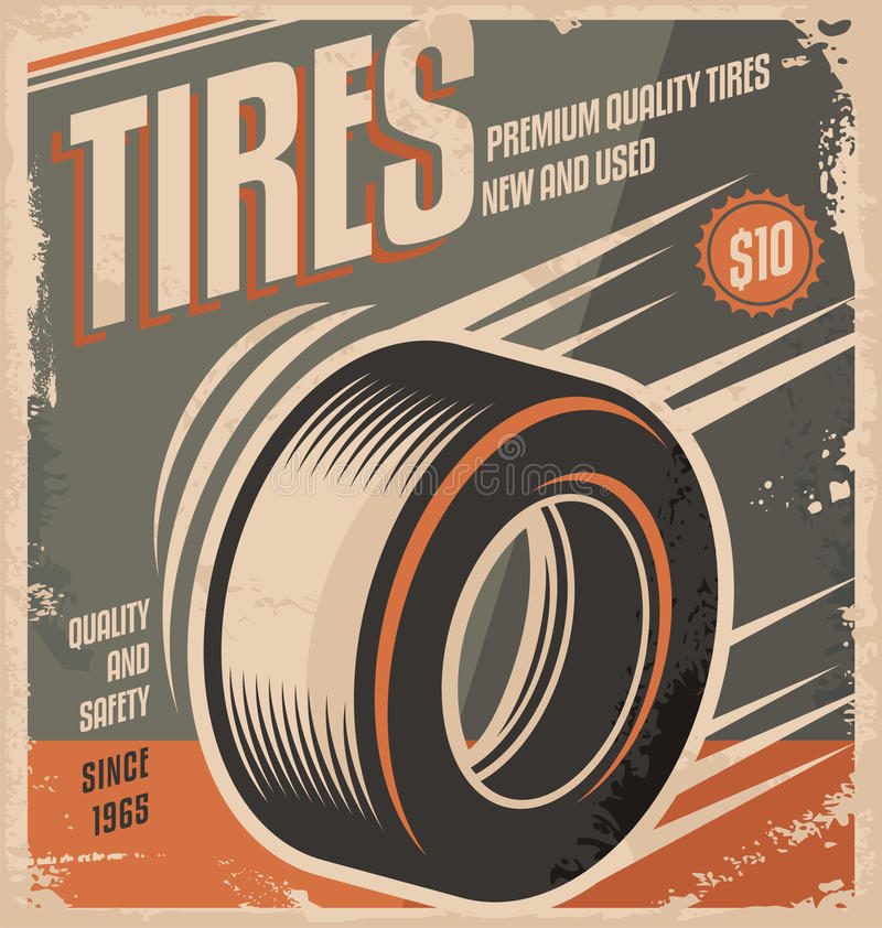 Car tires retro poster design. Creative concept. Vintage poster template for auto industry and service vector illustration