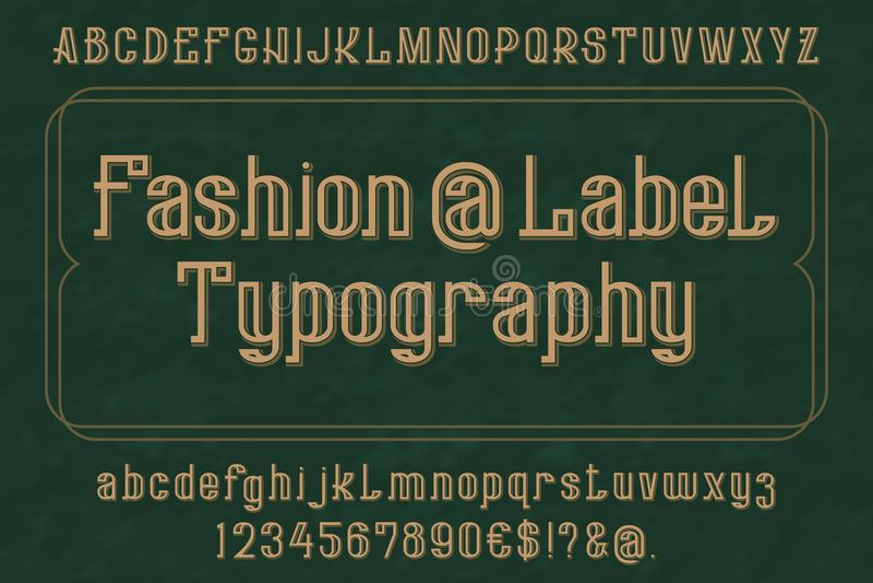 Carattere di tipografia dell'etichetta di modo Alfabeto inglese isolato Lettere, numeri ed alcuni simboli illustrazione vettoriale