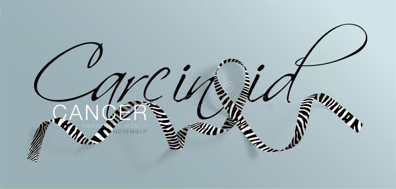 Carcinoid Cancer Awareness Calligraphy Poster Design. Realistic Zebra Stripe Ribbon. November is Cancer Awareness Month. Vector. Illustration royalty free illustration