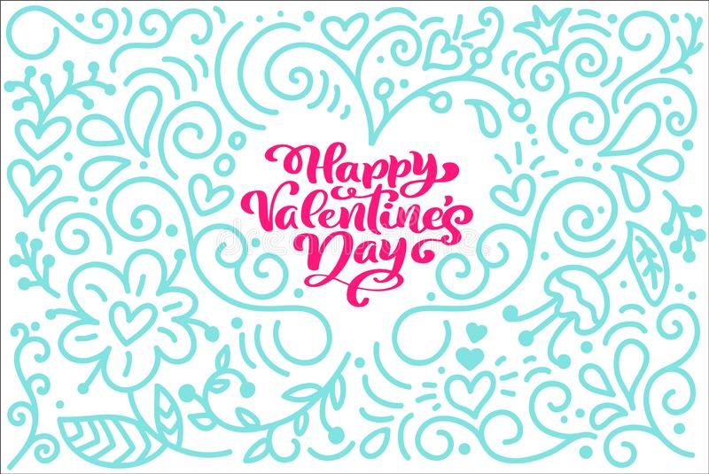 Card Calligraphy phrase Happy Valentine s Day with monoline flourish Heart. Vector Valentines Day Hand Drawn lettering. Holiday sketch doodle Design valentine vector illustration