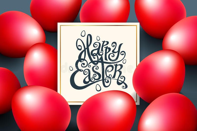 Card for congratulations Hand written phrase. Greeting card text templates with red eggs beautiful background for the invitation. royalty free illustration