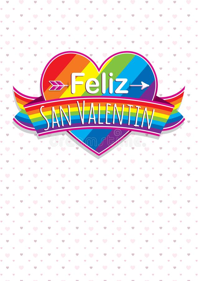 Card cover with message: Feliz Dia de San Valentin -Happy Valentines Day in Spanish language- on a rainbow heart surrounded royalty free illustration