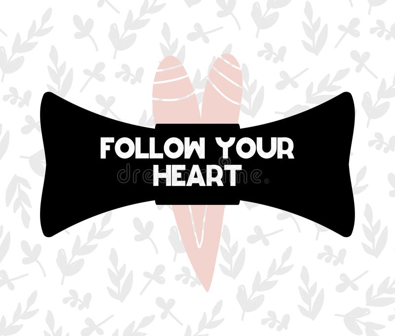 Card with lettering follow your heart in scandinavian style. Vector illustration stock illustration