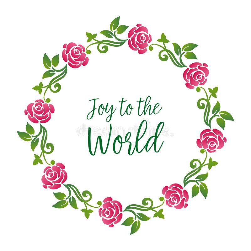 Card modern of joy to the world, with design beautiful green leaf floral frame. Vector stock illustration