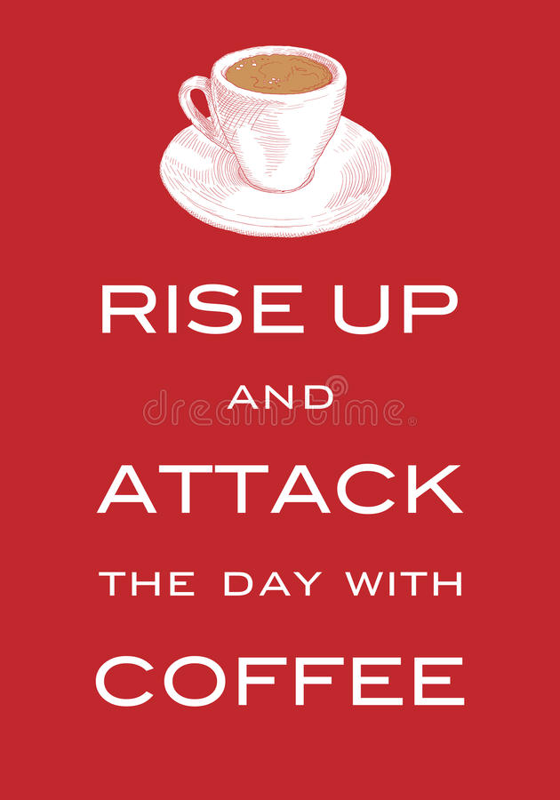 Card Motto Rise Up And Attack The Day With Coffee. Inspiring Print Slogan  For T Shirt. Hand Drawn Cup Of Coffee. Red Background.