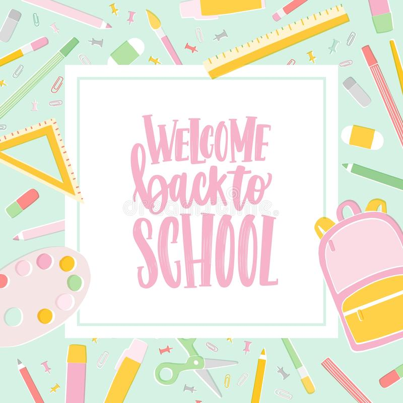 Card template with Welcome Back To School inscription written with cursive calligraphic font and decorated by frame or. Border made of education supplies royalty free illustration