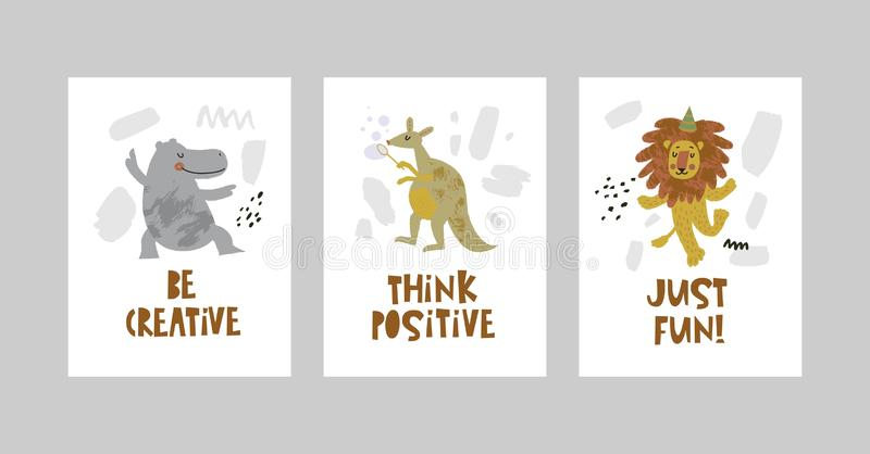 Cards or posters set with cute animals, Hippo, kangaroo, lion in cartoon style. Cute elements and motivational sayings Just fun, Be creative, Think positive stock illustration