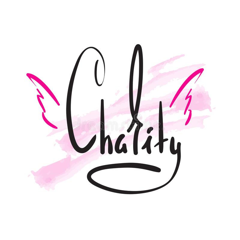 Caridade - simples inspire e citações inspiradores Rotulação bonita tirada mão Imprima para o cartaz inspirado, t-shirt, saco, co ilustração stock