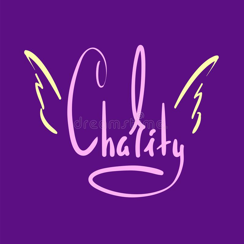 Caridade - simples inspire e citações inspiradores Rotulação bonita tirada mão Imprima para o cartaz inspirado, t-shirt, saco ilustração royalty free