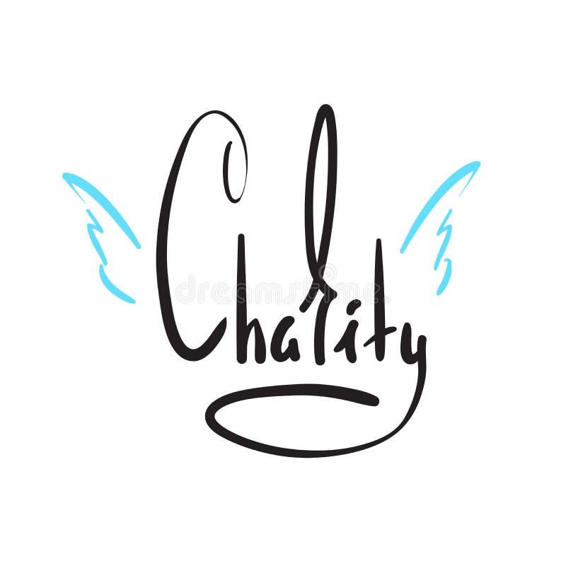 Caridade - simples inspire e citações inspiradores Rotulação bonita tirada mão Imprima para o cartaz inspirado, t-shirt, saco, co ilustração royalty free