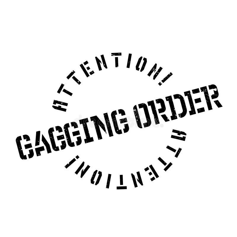Carimbo de borracha da ordem de colocação de mordaça ilustração do vetor