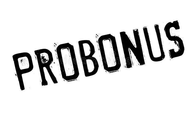 Carimbo de borracha de Probonus imagens de stock