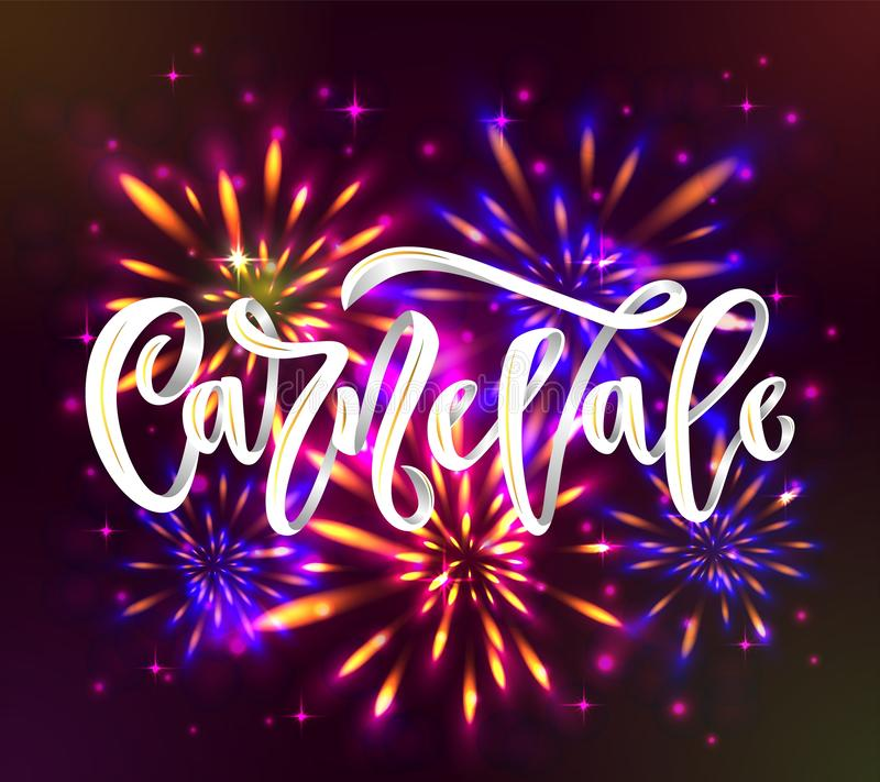 Carnaval carnevale italian language hand calligraphy lettering inscription white color on black background with fireworks. stock illustration