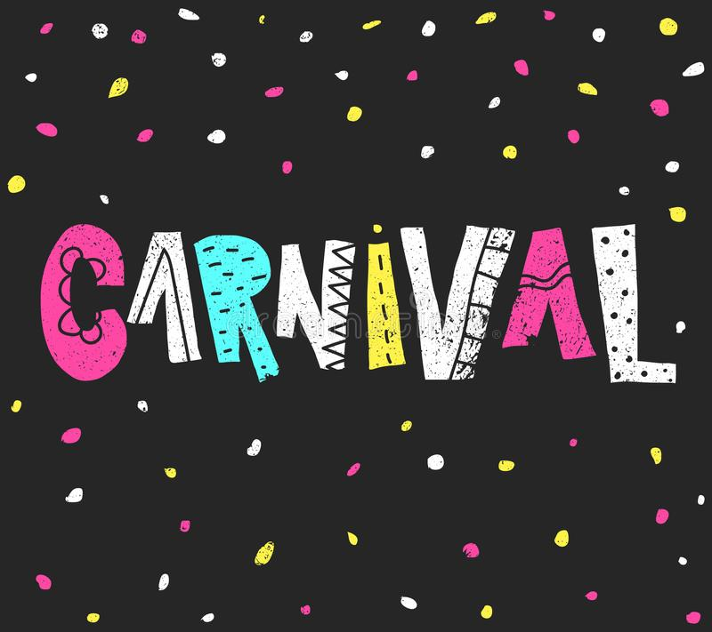 Carnaval popular de Brasil do evento Título com elementos coloridos do partido Confetes coloridos e rotulação tirada mão do grung ilustração royalty free